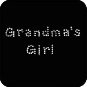"""Grandma's Girl"" Iron On Rhinestone Applique"