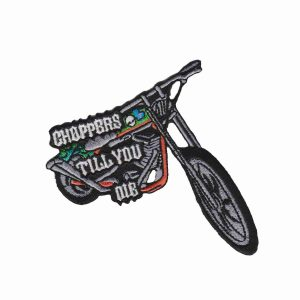 Choppers Til You Die Biker Patch