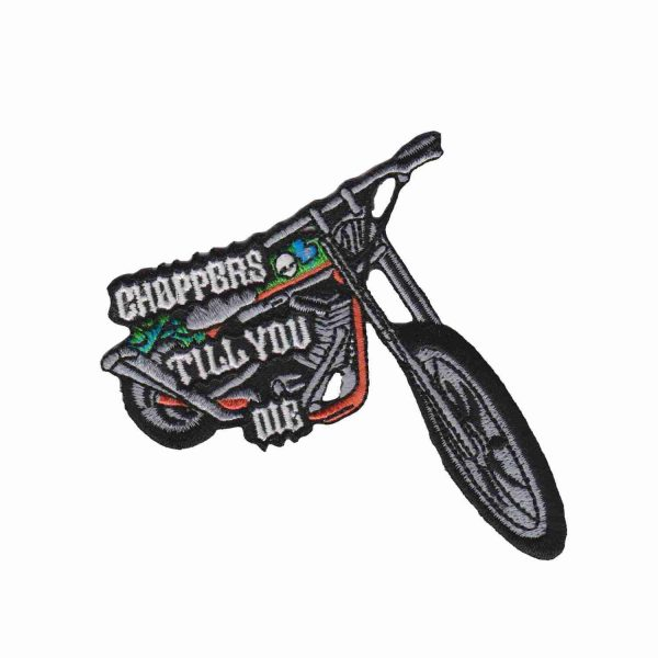 Choppers Til You Die Iron on Motorcycle Patch