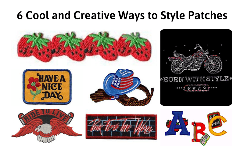 Creative Ways To Style Patches
